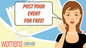 Post your event for free on WomensCalendar