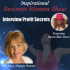 Interview Profit Secrets~ Inspirational Business Women Show
