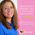 Creating the Lifestyle You Want with Cheryl Biron