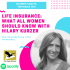 Life Insurance: What All Women Should Know with Hilary Kurzer