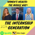 The Internship Generation