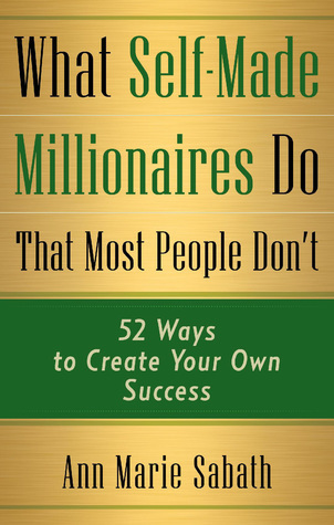 BOOK COVER What Self-Made Millionaires Do That Most People Dont Ann Marie Sabath